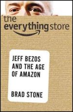 'The Everything Store' by Brad Stone (ISBN 0316219266)