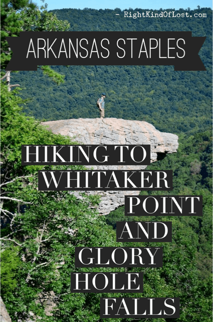 Arkansas staples Glory Hole Whitaker Point Right Kind of Lost