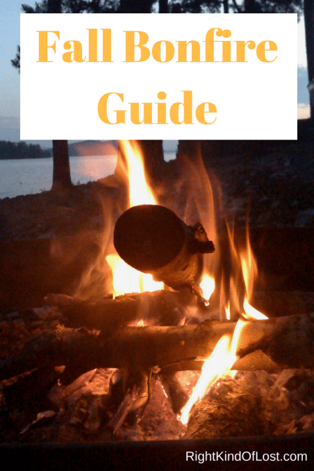 Fall bonfire guide. How to safe, dress up s'mores, and a fall-flavored drink.