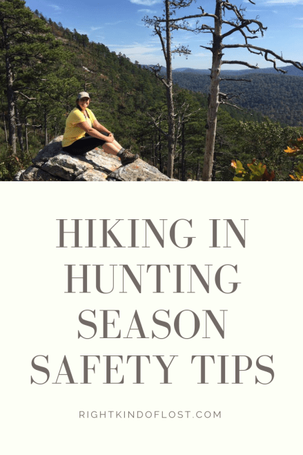 Hiking in Hunting Season Safety Tips. Just because it's hunting season doesn't mean you have to stay indoors. There are plenty of ways to enjoy the woods along with hunters.