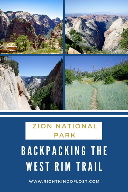 Everything you need to know about backpacking the West Rim Trail at Zion National Park, a wonderful way to see the diversity of park.