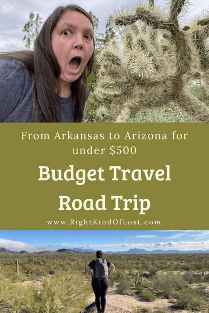 See how I scrimped and saved to road trip for a week for under $500 for a budget travel road trip from Arkansas to southern Arizona.