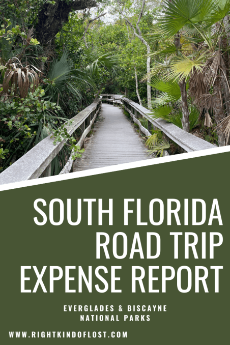 South Florida road trip expense report – total cost spent during a 2,500-mile bestie road trip from Arkansas to Everglades National Park.