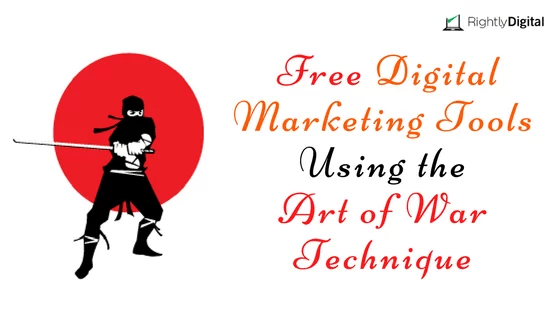4 free digital marketing tools using the art of war technique
