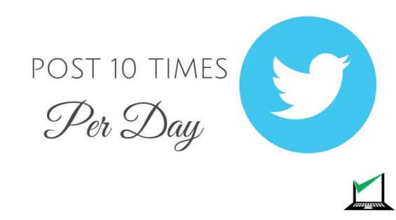 Tweet 10 times Per Day