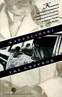 the emperor, by Ryszard Kapu?ci?ski