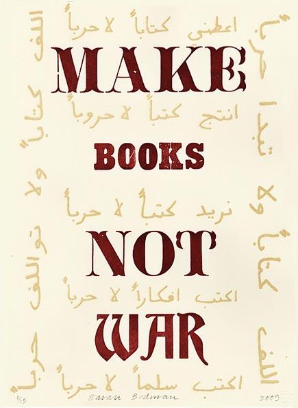 make books not war