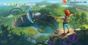 Planet Explorers Download