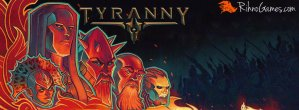 Tyranny Game free Download