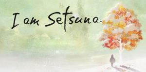 I am Setsuna Download