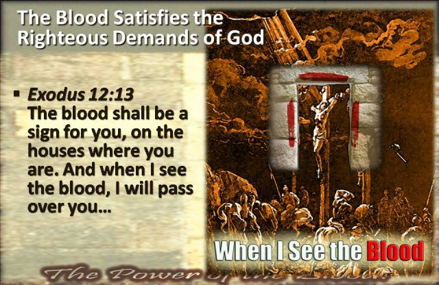 the-blood-satisfies-the-righteous-demands-of-god