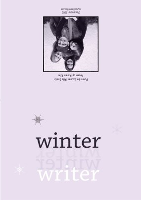 """Winter Writer"" 2012, outside Fireball Printing"