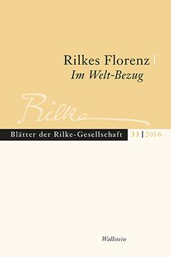 Titelblatt Rilkes Florenz / Rilke im Weltbezug