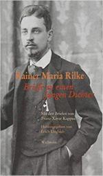 Briefe an einen jungen Dichter: Mit den Briefen von Franz Xaver Kappus