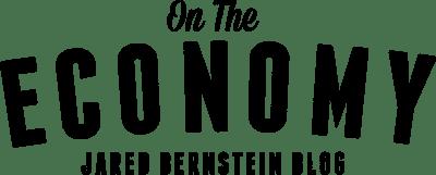 Jared Bernstein: Chair Yellen Looks Under New Rocks, Finds Same Thing that's Under Old Rocks
