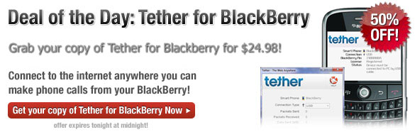 Deal Of The Day:  Tether For BlackBerry 50% Off