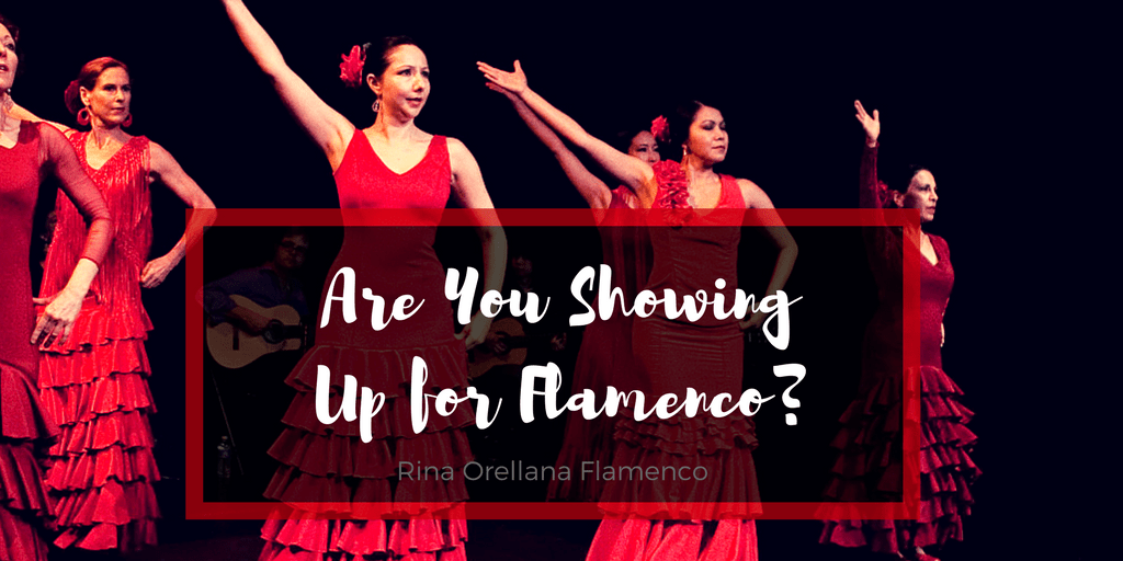 Are you showing up for flamenco?