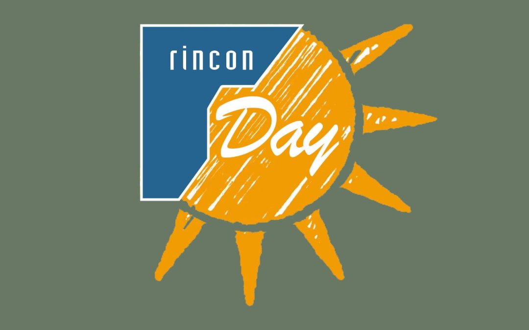 We're Celebrating Rincon Day