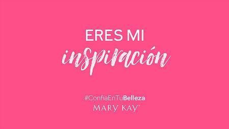 mary kay #ConfíaEnTuBelleza eres inspiracion