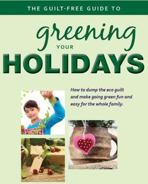 Shows image promoting guilt free green holidays.