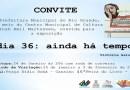 """Centro Municipal de Cultura convida para a exposição """"Dia 36: ainda há tempo"""""""