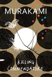 Haruki Murakami: Killing Commendatore