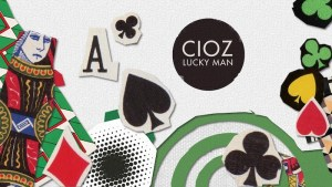 Cioz's Cookie Man, from his Lucky Man EP