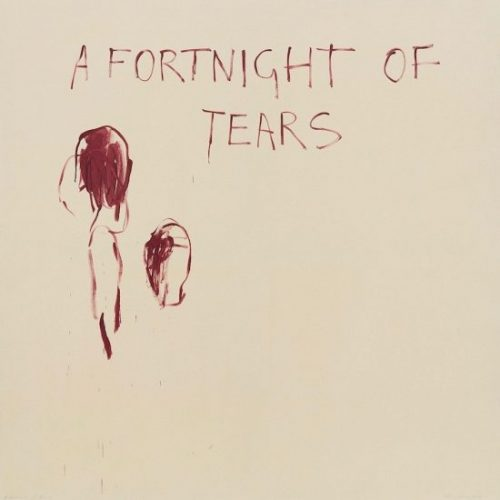 Tracey Emin: A Fortnight of Tears, reviewed at Riot Material Magazine