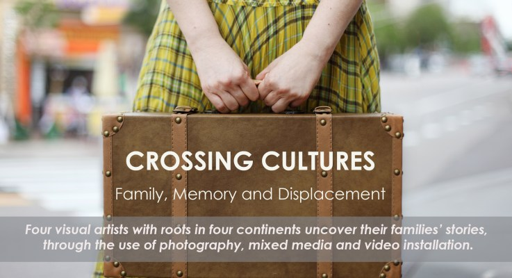 Crossing Cultures: Family, Memory and Displacement