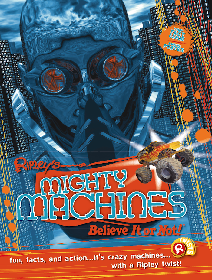 Mighty Machines Ripley S Believe It Or Not