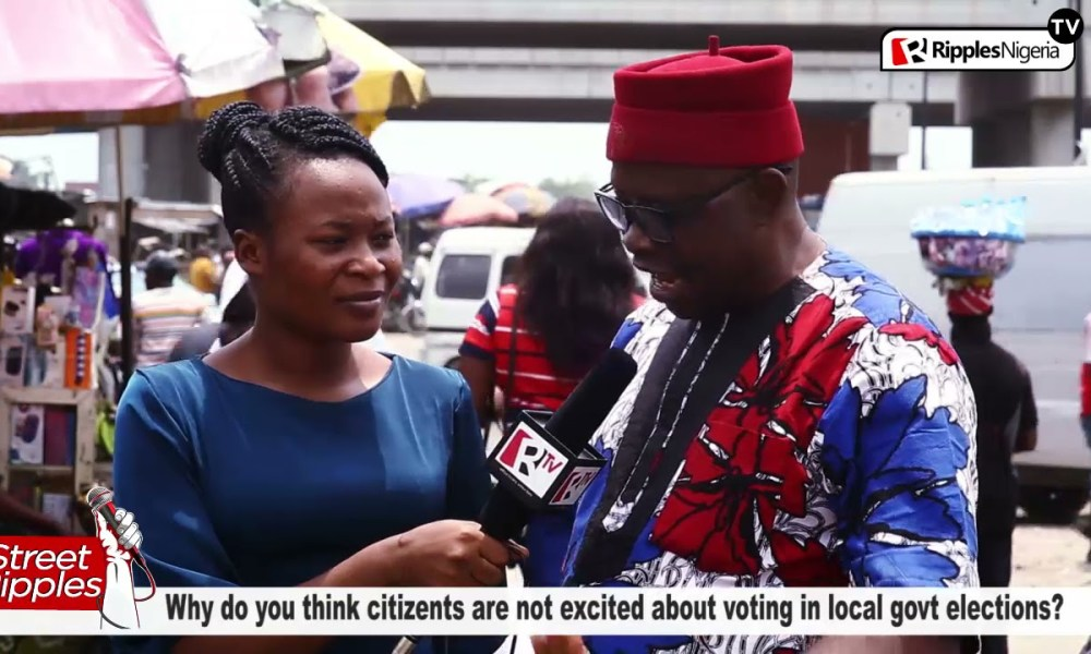 STREET RIPPLES: Why do you think citizens are not excited about voting in local govt elections?