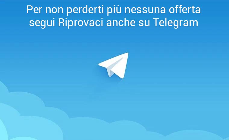 Segui Riprovaci.it su Telegram per non perderti più nessuna offerta