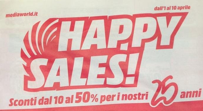 "MediaWorld nuovo volantino ""Happy Sales"""