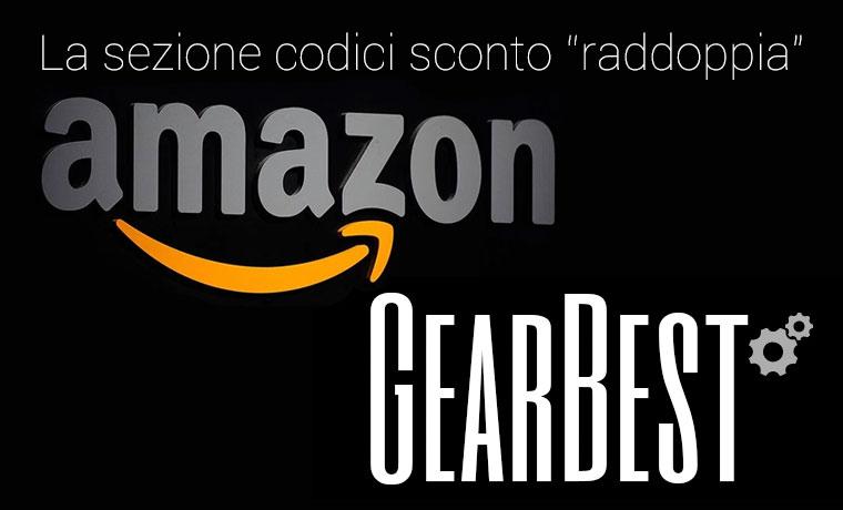 Codici sconto per Amazon e Gearbest