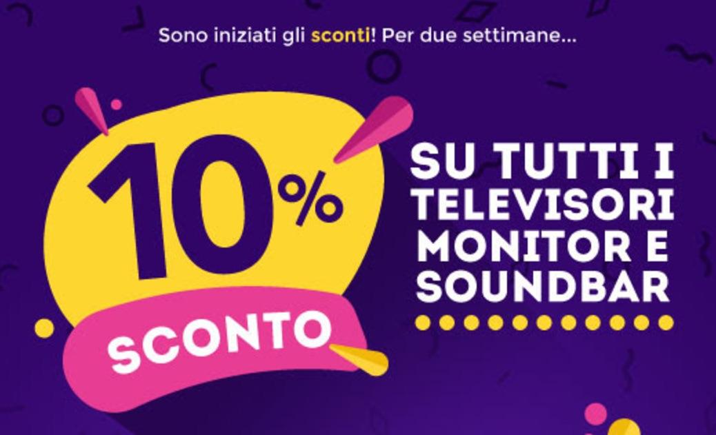 Stockisti: 10% di sconto su televisori, monitor e soundbar