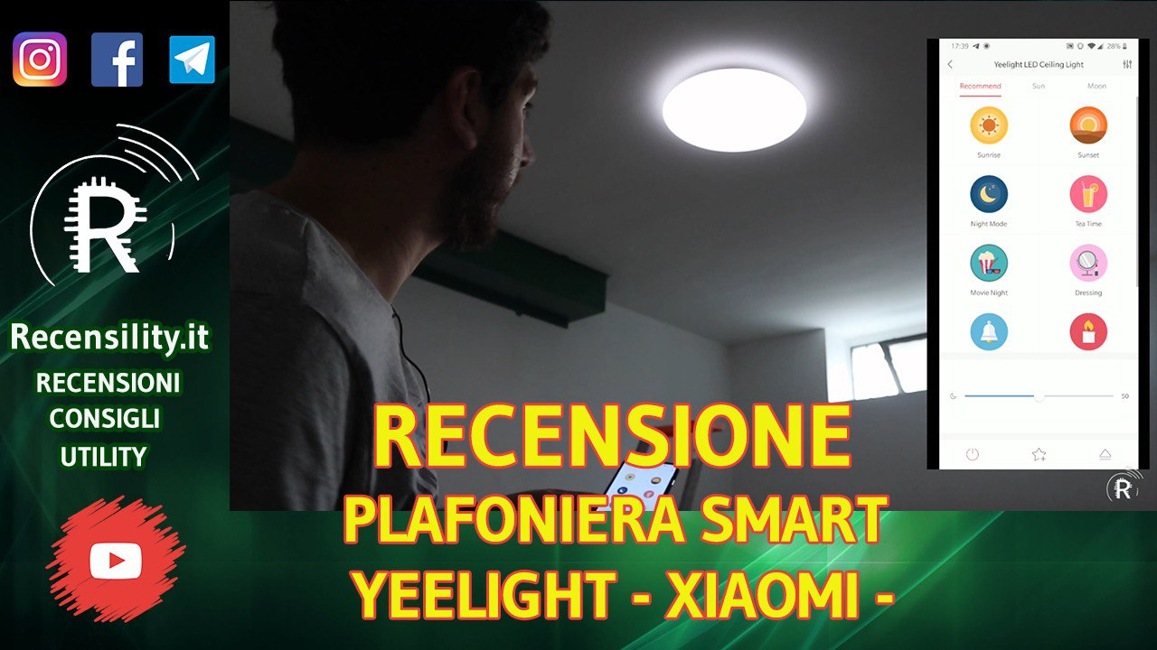 Su Recensility recensione plafoniera smart Yeelight by Xiaomi