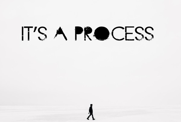Image of It's a Process