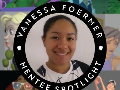 Mentee Spotlight: Vanessa Foermer