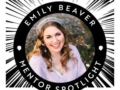 Mentor Spotlight: Emily Beaver