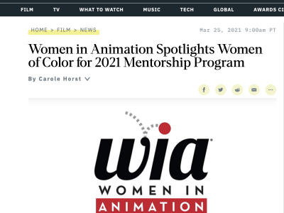 Women in Animation: Spotlights Women of Color for 2021 Mentorship Program