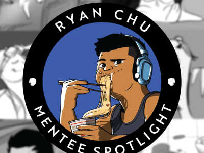 Mentee Spotlight: Ryan Chu