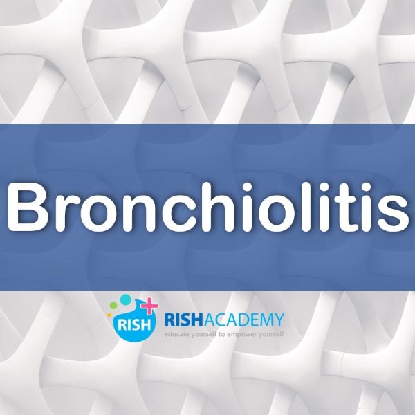 Bronchiolitis www.rishacademy.com (Custom)