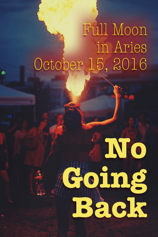 Full Moon in Aries: No Going Back