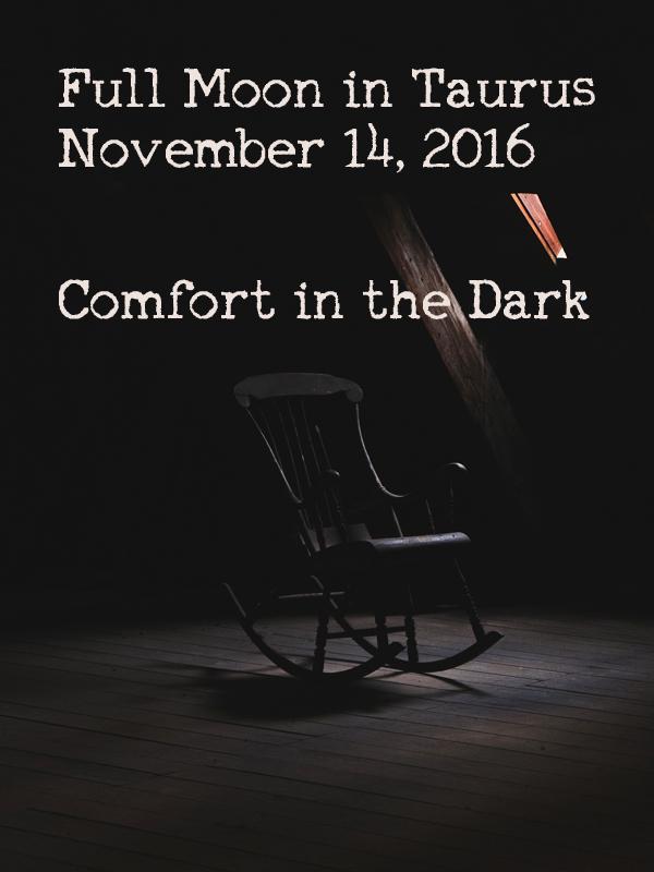 Full Moon in Taurus: Comfort in the Dark