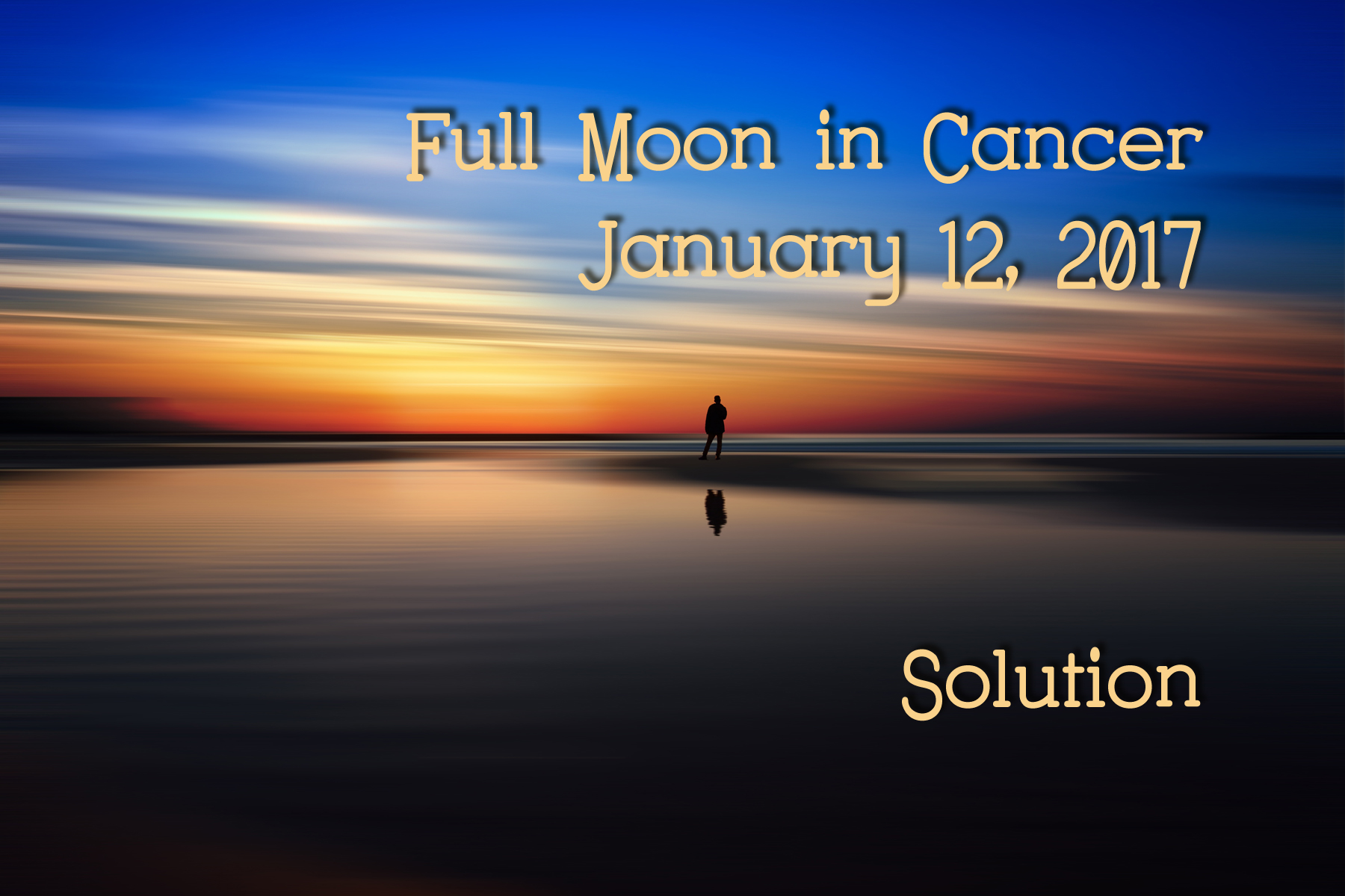 Full Moon in Cancer: Solution