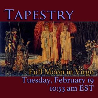 Full Moon in Virgo: Tapestry