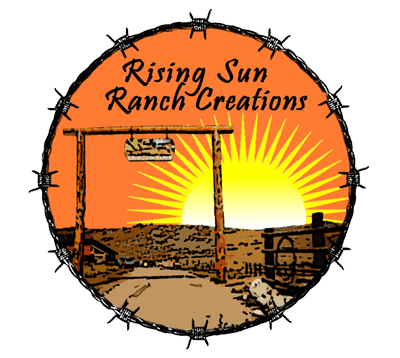 Rising Sun Ranch Creations
