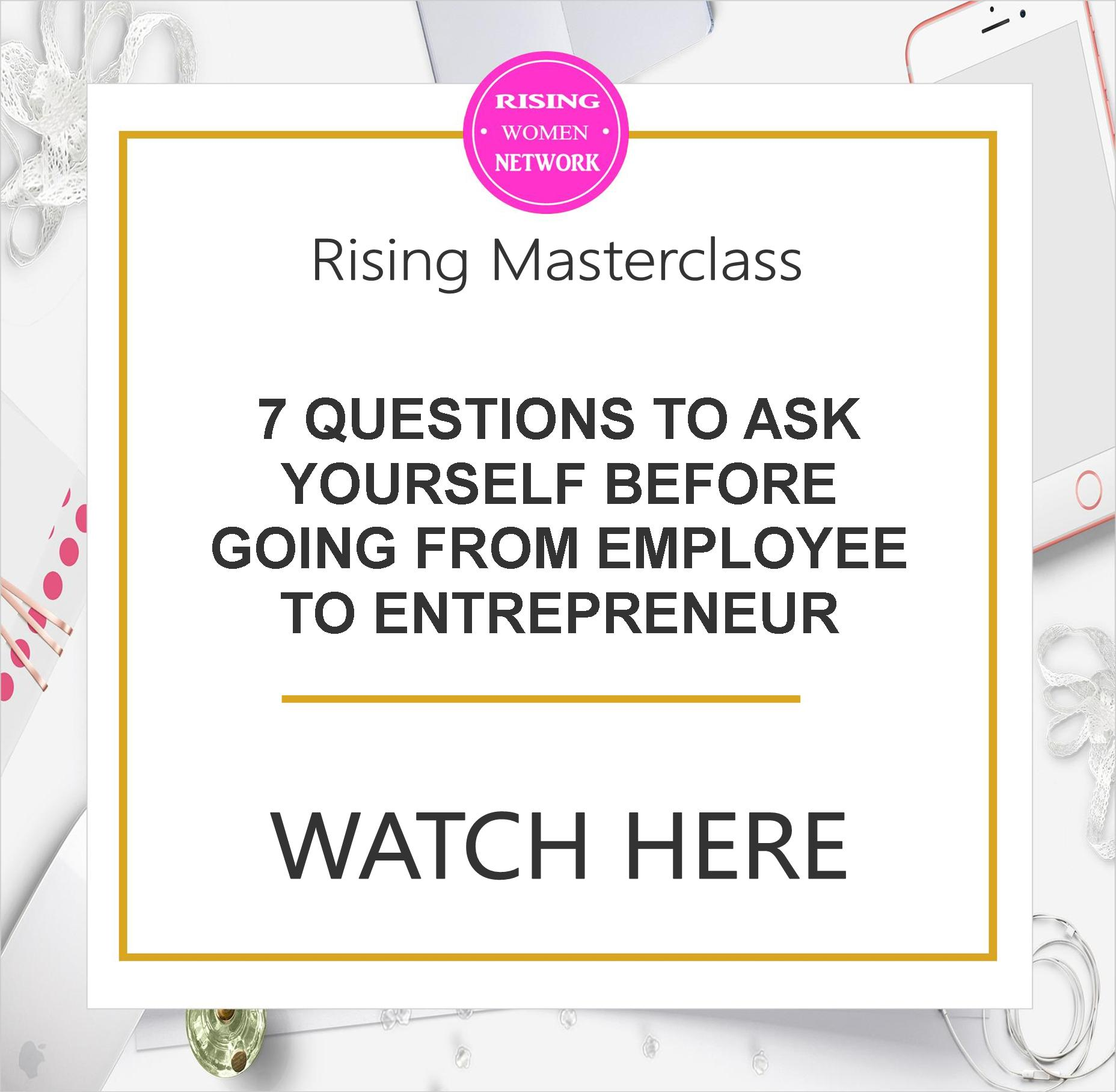 7 questions to ask yourself before going from employee to entrepreneur