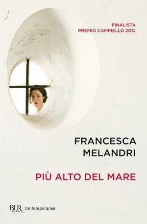 """Più alto del mare"" di Francesca Melandri"