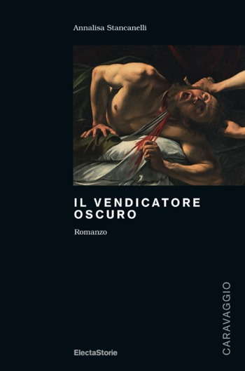 """""""Il vendicatore oscuro"""" di Annalisa Stancanelli"""